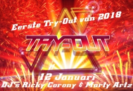 EERSTE TRY-OUT AVOND IN 2018.